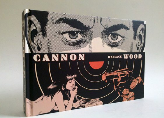 Cannon:  Wally Wood's sex-and-violence comic strip