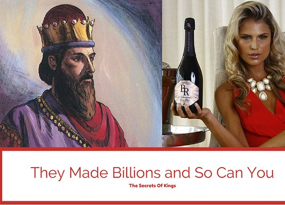 They Made Billions and So Can You: The Secrets of Kings - Indomitable Audacity