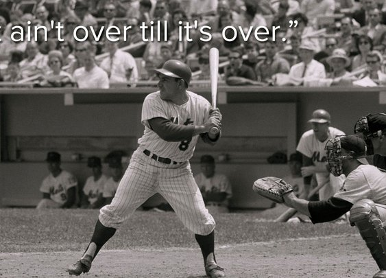 10 Yogi Berra quotes that will inspire you to always swing for the fences