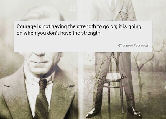 What Courage is...