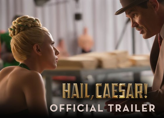 Hail, Caesar! - Official Trailer