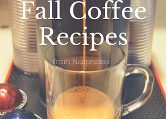 Fall Coffee Recipes from Nespresso
