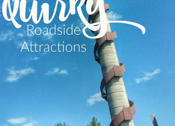 Quirky Roadside Attractions