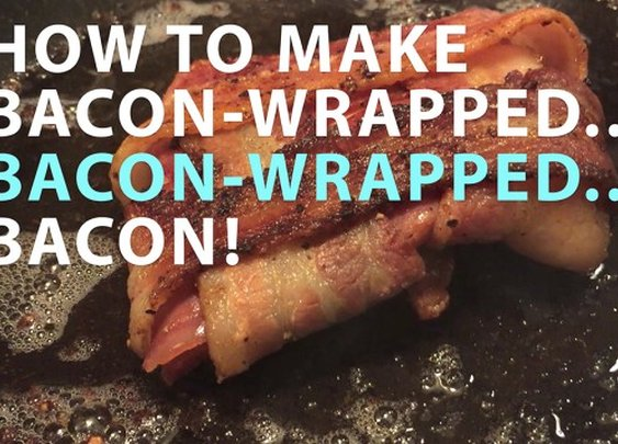 How to Make Bacon-wrapped, Bacon-wrapped BACON! | 22 Words