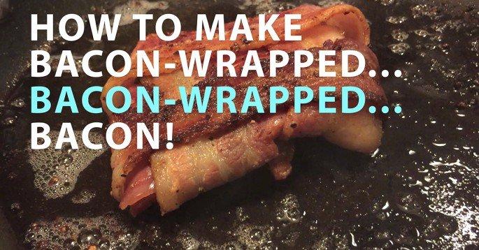 How to Make Bacon-wrapped, Bacon-wrapped BACON! | 22 Words