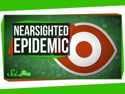 The Nearsightedness Epidemic - YouTube