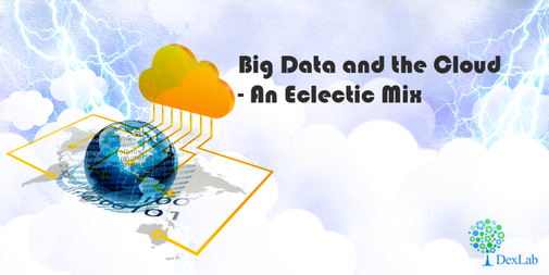 Cloud ecosystems is slowly taking over Big Data