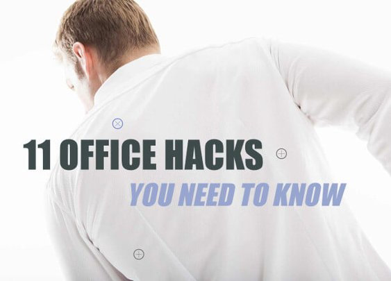 11 Office Hacks You Need to Know