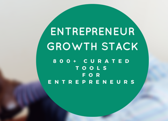 Tools For Entrepreneurs: 800  Curated Growth Hacking Resources - The Experiment