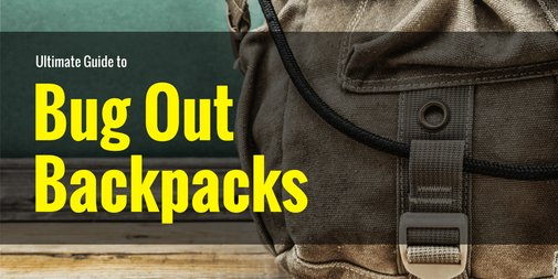 Best Bug Out Bag Backpack | The Ultimate Guide to BOB Packs