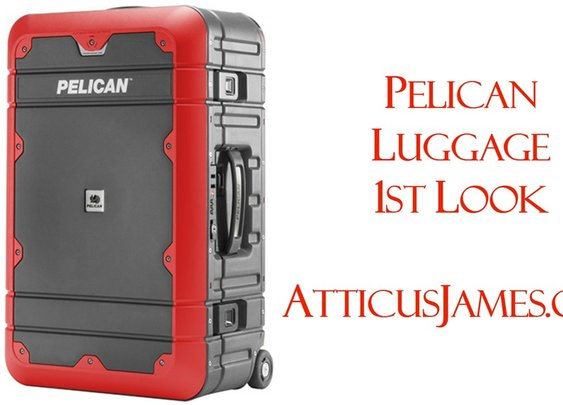 A First Look at Pelican Luggage | Atticus James