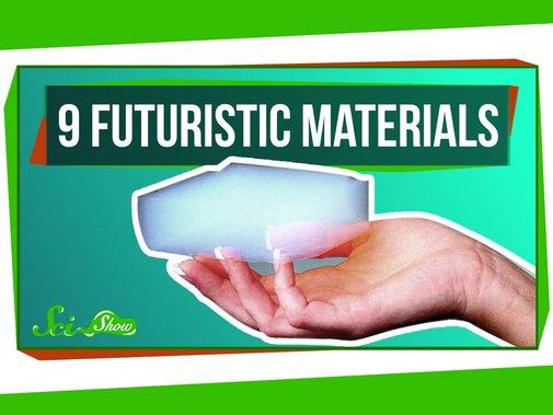9 Futuristic Materials - YouTube
