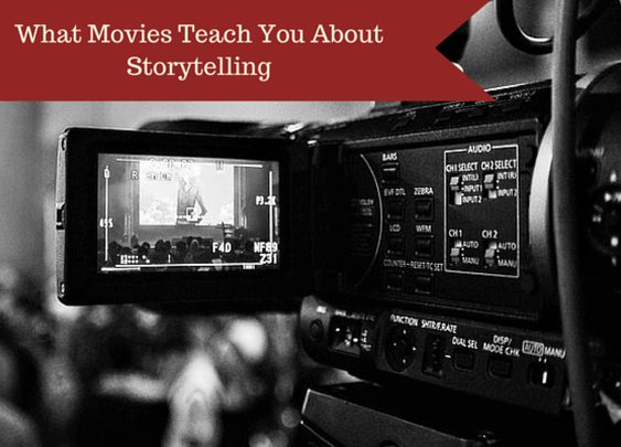 What Movies Teach You About Storytelling - Indomitable Audacity