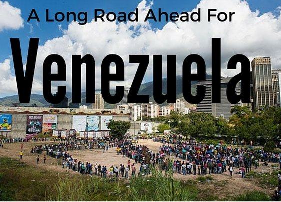 A Long Road to Recovery for Venezuela – BreakingLately