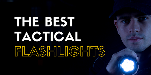 Best Tactical Flashlights of 2016 - Buying Guide and Reviews
