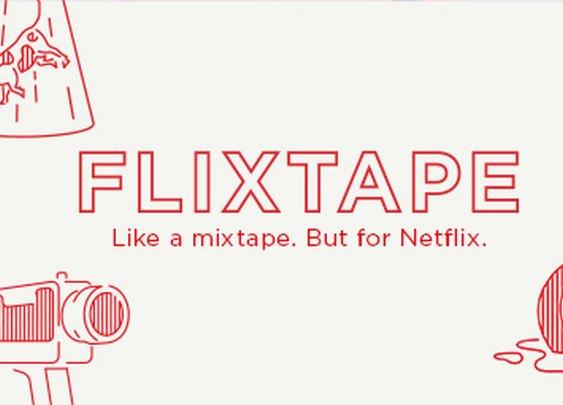 Netflix Launches Flixtape