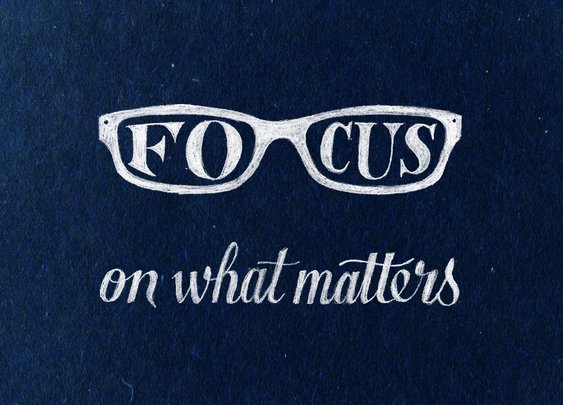 Focus on what matters | hand lettering by seanwes
