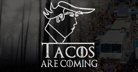 Winter is Coming? Tacos are Coming Warns the Mangled Apricot Hellbeast - Keep Calm and Eat Bacon Blog