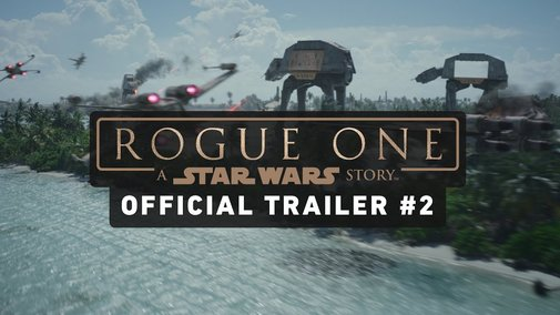 Rogue One: A Star Wars Story Trailer #2 (Official)