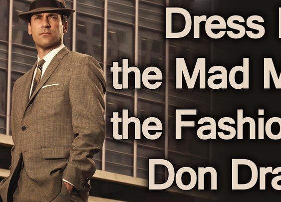 Dress Like the Mad Men | the Fashion of Don Draper