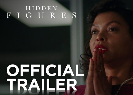 Hidden Figures | Official Trailer [HD]