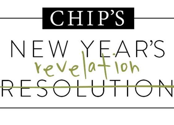 Chip's New Year's Revelation