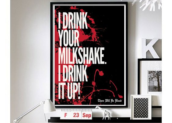 There Will Be Blood – ('Milkshake') Wall Art