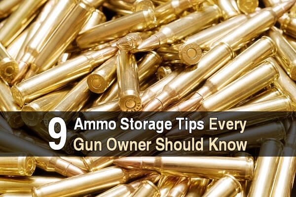 9 Ammo Storage Tips Every Gun Owner Should Know | Urban Survival Site