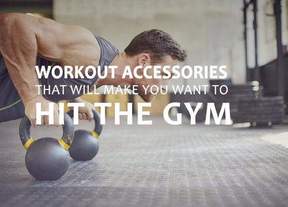 Workout Accessories That Will Make You Want to Hit the Gym - Bonjourlife