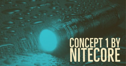 Nitecore Concept 1 - first impressions - Final30.com
