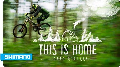 Greg Minnaar - This Is Home | SHIMANO