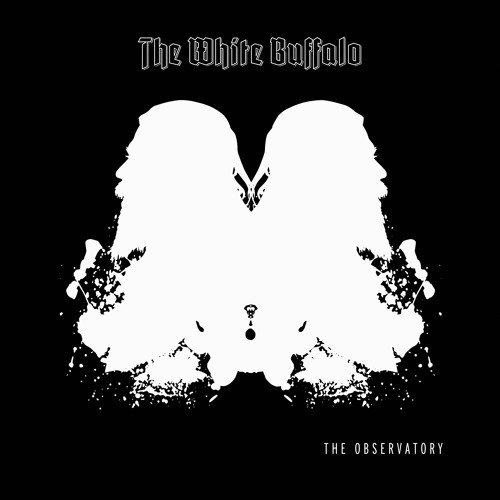 The White Buffalo - The Observatory
