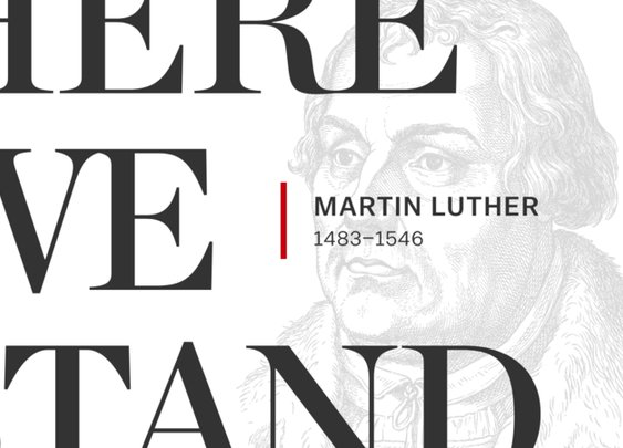 Here He Stood: Martin Luther (1483–1546)Here He Stood | Desiring God