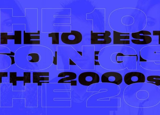 Pitchfork's 10 Best Songs Of The 2000s