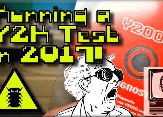 Running A Y2K Test In 2017! [Nostalgia Nerd]