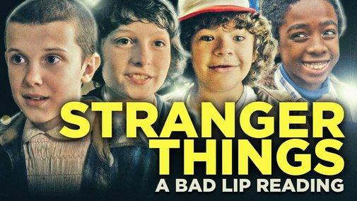 """STRANGER THINGS: A Bad Lip Reading"""