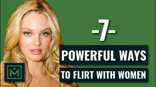 How To Flirt with Girls without Being CREEPY - 7 Steps to HIGHLY-Effectively Flirting - YouTube