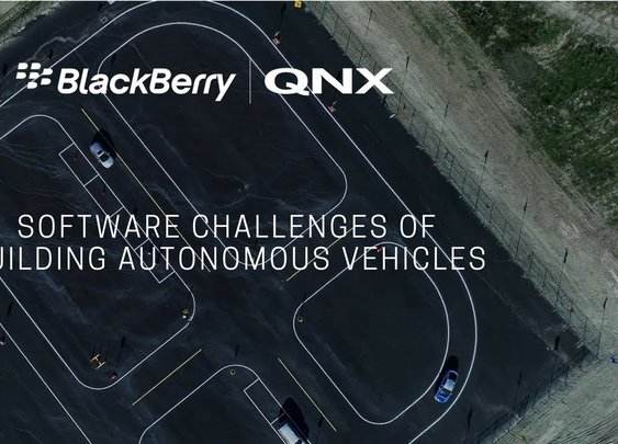 BlackBerry QNX: How Software Challenges Of Building Autonomous Vehicles