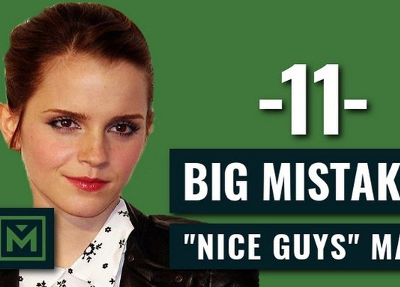 """How to Stop Being the """"Nice Guy"""" - 11 HUGE Mistakes Nice Guys Make - YouTube"""