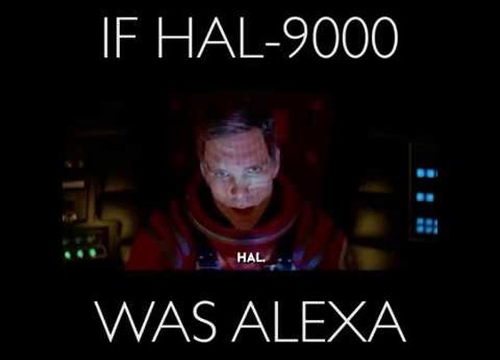 If HAL-9000 was Alexa