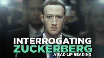 INTERROGATING ZUCKERBERG-A Bad Lip Reading
