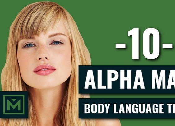 10 Alpha Male Body Language Tricks EVERY Guy Should Do TODAY - YouTube