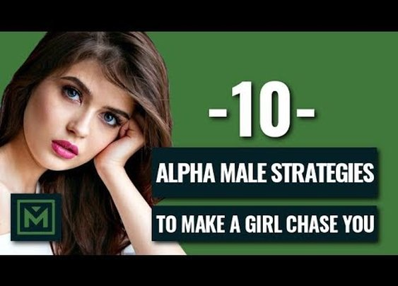 10 Tricks To Become An Alpha Male EVERY Guy Should Know (Never Chase A Girl Again) - YouTube