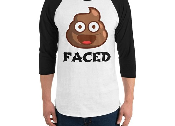 3/4 sleeve Sh*t Faced shirt