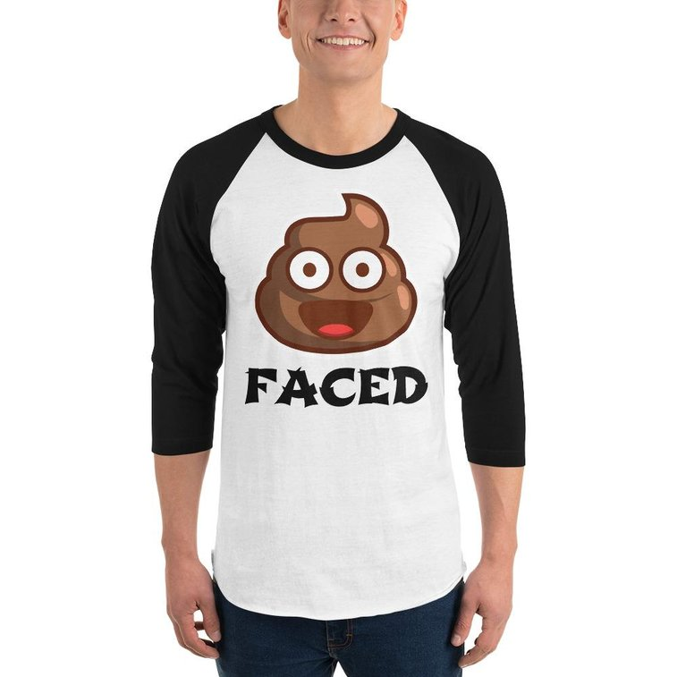 3/4 sleeve Sh*t Faced shirt