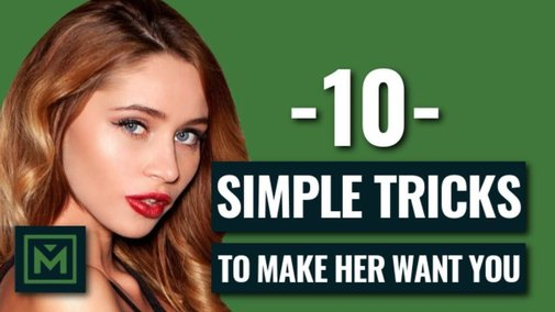 How to Make a Girl Want You (TODAY) - 10 EASY Ways to Make Her Want You - YouTube