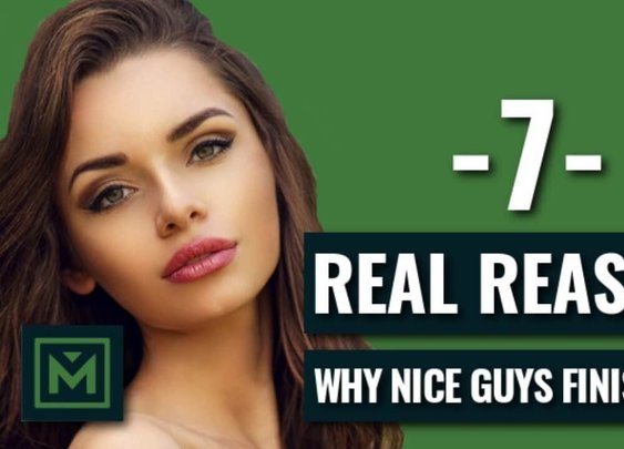 Why Nice Guys Finish Last - 7 Reasons Why Girls HATE Nice Guys (AVOID THESE!) - YouTube