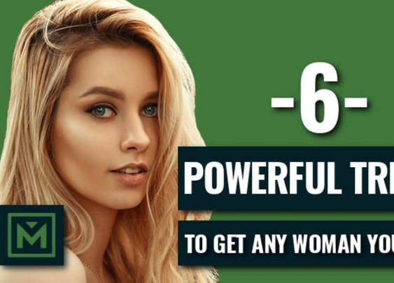 How To Get ANY Woman You Want - 6 SIMPLE Scientific Tricks to Get Any Girl (2018) - YouTube