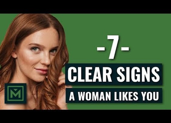 7 Signs a Woman Likes You (OBVIOUS Signs Every GUY Needs to Know) - YouTube