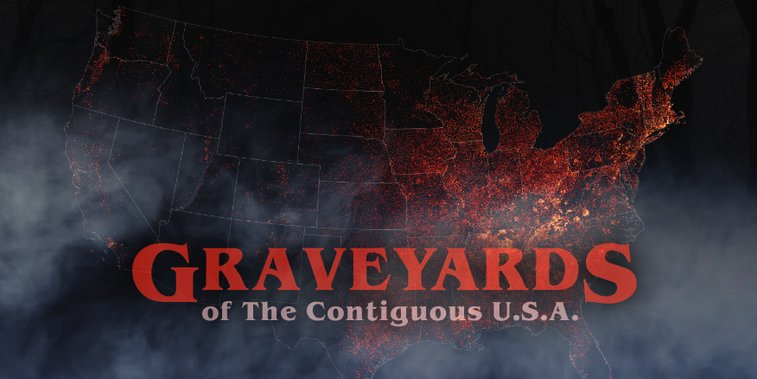 Graveyards of The Contiguous USA
